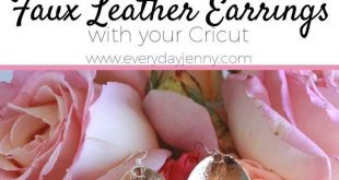 How to make DIY faux leather earrings with your Cricut. This pin was made in par...