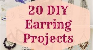 20 DIY Earring Projects | My Girlish Whims... there are plenty of other amazing ...